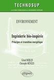 Gérard Merlin et Christophe Ménézo - Ingénierie bio-inspirée - Principes et transition énergétique (Niveau C).
