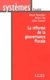 Gérard Mestrallet et Michel Taly - La réforme de la gouvernance fiscale.