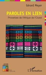 Gérard Meyer - Paroles en lien - Proverbes d'Afrique de l'Ouest.