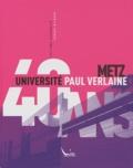 Gérard Michaux - 40 ans Université Paul Verlaine Metz.