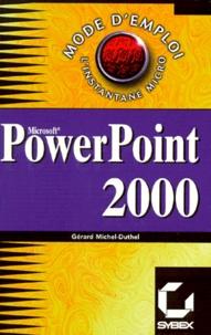 Gérard Michel-Duthel - PowerPoint 2000.