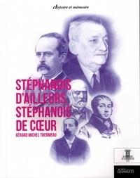 Gérard-Michel Thermeau - Stéphanois d'ailleurs, Stéphanois de coeur.