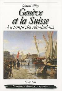 Genève et la Suisse - Au temps des révolutions.pdf