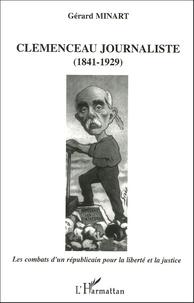 Clemenceau journaliste (1841-1929) - Les combats dun républicain pour la liberté et la justice.pdf