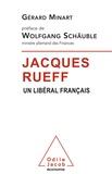 Gérard Minart - Jacques Rueff - Un libéral français.