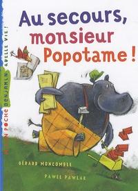 Rhonealpesinfo.fr Au secours, monsieur Popotame! Image