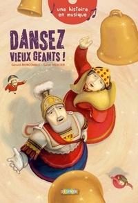 Gérard Moncomble - Dansez, vieux géants ! - Conte musical. 1 CD audio