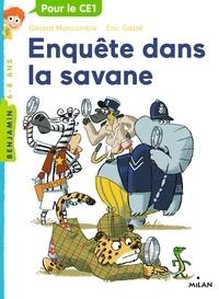Gérard Moncomble et Eric Gasté - Enquête dans la savane.