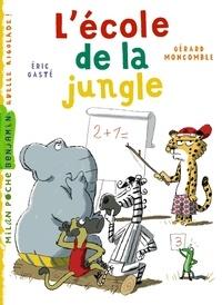 Gérard Moncomble et Eric Gasté - Gaspard le léopard Tome 10 : Ecole de la jungle.