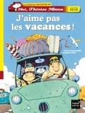 Gérard Moncomble - J'aime pas les vacances !.