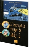 Gérard Moncomble - L'incroyable voyage de Lady L.