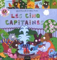 Gérard Moncomble et Catherine Nicolas - Les cinq capitaines.