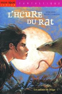Les enfants de Méga tome 1 : Lheure du rat.pdf
