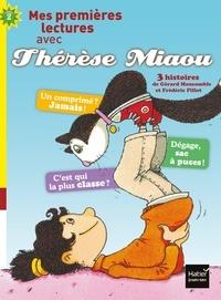 Gérard Moncomble - Moi, Thérèse Miaou - compilation de 2 histoires de Thérèse Miaou CP/CE1 6/7 ans.