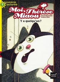 Gérard Moncomble et Frédéric Pillot - Moi, Thérèse Miaou Tome 11 : Y a quelqu'un ?.