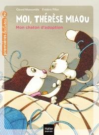 Gérard Moncomble et Frédéric Pillot - Moi, Thérèse Miaou Tome 15 : Mon chaton d'adoption.