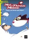 Gérard Moncomble et Frédéric Pillot - Moi, Thérèse Miaou Tome 7 : Tiens, un flocon qui pique !.