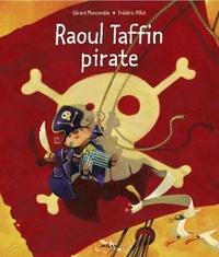 Gérard Moncomble et Frédéric Pillot - Raoul Taffin pirate.