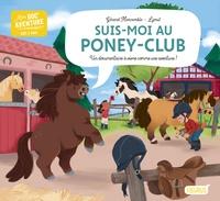 Gérard Moncomble et  Lymut - Suis-moi au poney-club.