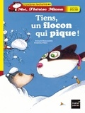 Gérard Moncomble - Tiens, un flocon qui pique !.