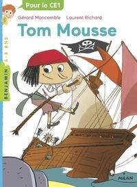 Tom Mousse - Gérard Moncomble |
