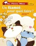 Gérard Moncomble - Un fiancé, pour quoi faire ?.