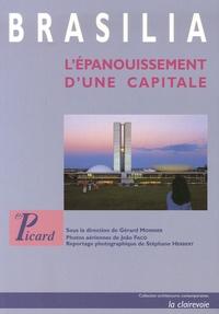 Gérard Monnier et Paul Claval - Brasilia - L'épanouissement d'une capitale.