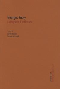 Gérard Monnier et Danielle Benzonelli - Georges Fessy - Photographe d'architecture.