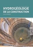 Gérard Monnier - Hydrogéologie de la construction.
