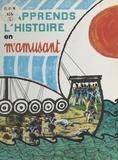 Gérard Montarlot et Remo Berselli - J'apprends l'histoire en m'amusant.