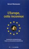 Gérard Montassier - L'Europe, cette inconnue.
