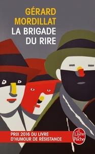 Gérard Mordillat - La Brigade du rire.