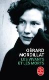 Gérard Mordillat - Les Vivants et les Morts.