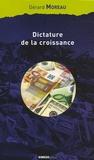 Gérard Moreau - Dictature de la croissance - essai sur le passage de la société de masse à la société de responsabilité.