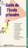 Gérard Moreau - Guide de l'école primaire.