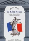 Gérard Moreau - Raconte-moi... La République.