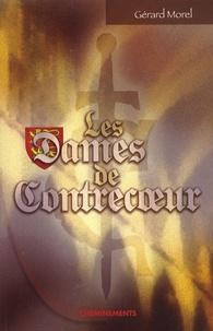 Gérard Morel - Les dames de Contrecoeur.