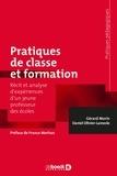 Gérard Morin et Daniel Olivier-Lamesle - Pratiques de classe et formation - Récit et analyse d'expériences d'un jeune professeur des écoles.