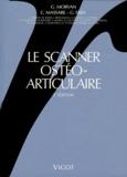 Gérard Morvan et Christophe Massare - LE SCANNER OSTEO-ARTICULAIRE. - 2ème édition.