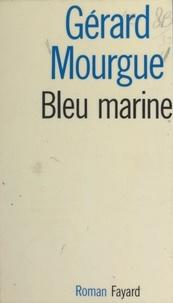 Gérard Mourgue - Bleu marine.
