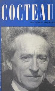 Gérard Mourgue et Dominique de Roux - Jean Cocteau.