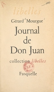 Gérard Mourgue - Journal de Don Juan.