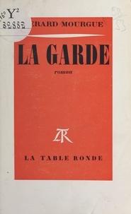Gérard Mourgue - La Garde.