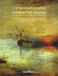 Gérard Mourou et Michel Menu - L'impressionnisme entre art et science - La lumière au prisme d'Augustin Fresnel (de 1790 à 1900).