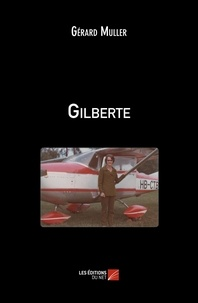 Gérard Muller - Gilberte.