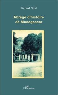 Abrégé d'histoire de Madagascar - Gérard Naal pdf epub