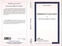 Gérard Namer - Dérision et vocation - Ou Mémoires d'un sociologue de la connaissance.
