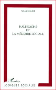 Gérard Namer - Halbwachs et la mémoire sociale.