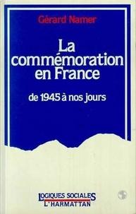 Gérard Namer - La commémoration en France.