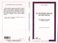 Gérard Namer - LE SYTEME SOCIAL DE ROUSSEAU. - De l'inégalité économique à l'inégalité politique.